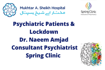 A public service message by Spring Clinic, Institute of Psychiatry, integrated with Mukhtar A. Sheikh Hospital.