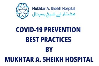 COVID-19 best practices by Mukhtar A Sheikh Hospital